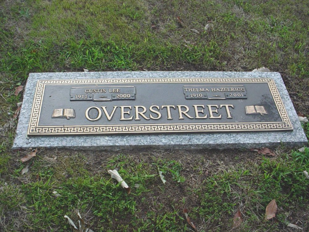 Custis Lee Overstreet & Thelma Hazelrigg Headstone Photo, Hillcrest Cemetery, Callaway County genealogy